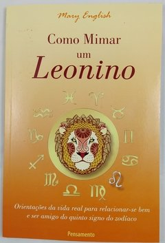 Como Mimar um Leonino por Mary English