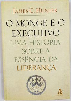 O Monge e o Executivo de James C. Hunter