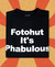 FOTOHUT IT'S PHABULOUS (THAT '70S SHOW)