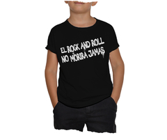T-SHIRT KIDS | EL ROCK AND ROLL NO MORIRA JAMAS