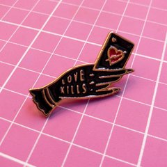 Pin / Broche Love Kills