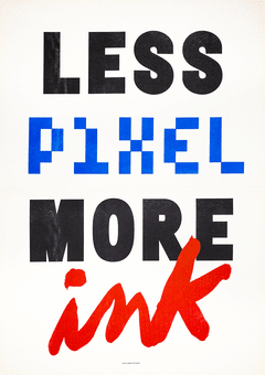 LESS pixel more ink . 42x60cm - comprar online