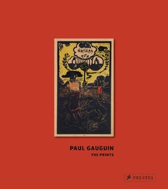 Paul Gauguin - Das Druckgrafische Werk - The Prints - comprar online