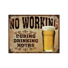 No working during drinking hours Beer