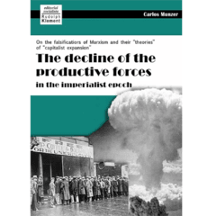 The decline of the productive forces