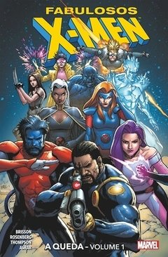 Fabulosos X-Men  A Queda vol 01