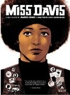 Miss Davis - A VIDA E AS LUTAS DE ANGELA DAVIS