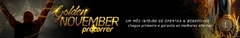 Banner da categoria GOLDEN NOVEMBER