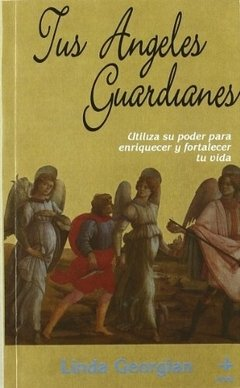 Tus Angeles Guardianes - Linda Georgian