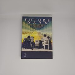 Libro - Future days -  El Krautrock - David Stubbs