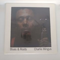 Vinilo - Charlie Mingus - Blues & Roots