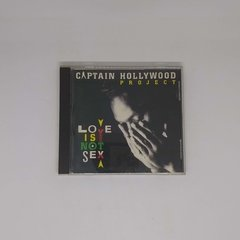 Cd - Captain Hollywood Project - Love Is Not Sex