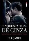 CINQUENTA TONS DE CINZA - CAPA DO FILME - E L JAMES