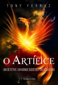O ARTIFICE - TONY FERRAZ