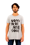 T-SHIRT BORN TO BE AWESOME