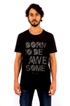 T-SHIRT BORN TO BE AWESOME - comprar online