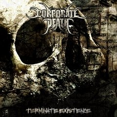 CORPORATE DEATH - Terminate Existence - CD