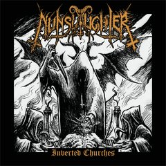 NUNSLAUGHTER - Inverted Churches - CD