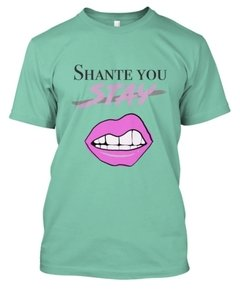 Shante you stay - comprar online