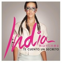 Cd Te Cuento Un Secreto - India Martinez