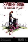 Imprescindibles Marvel vol. 03: Spider-Man ~ La muerte de los Stacy