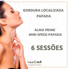6 SESSÕES DE ALMA PRIME MINI SPEED PAPADA