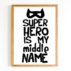 Super Hero my middle name