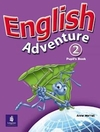 ENGLISH ADVENTURE 2 - PUPILS BOOK - WORRALL, ANNE