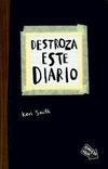 DESTROZA ESTE DIARIO - SMITH