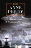 SECRETOS DE CONNAUGHT SQUARE, LOS - PERRY, ANNE