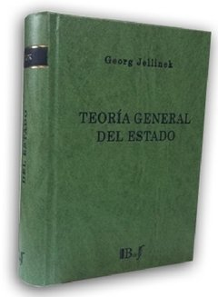 Jellinek, Georg. - Teoría General del Estado.