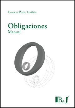 Guillén, Horacio Pedro. - Obligaciones. Manual.