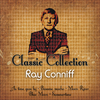 Ray Conniff - Classic Collection