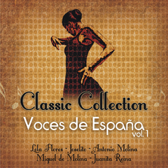 Voces de España Vol. 1 - Classic Collection