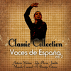 Voces de España Vol. 2 - Classic Collection
