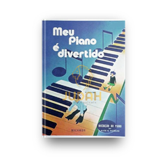 Kit - Meu Piano é Divertido 1 e 2 - comprar online