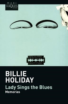 Lady sings the blues (memorias) - Billie Holiday