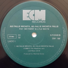LP Pat Metheny & Lyle Mays - As Falls Wichita, So Falls Wichita Falls - BOLACHÃO DISCOS