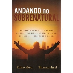 Andando No Sobrenatural | Edino Melo e Thomas Hurd na internet