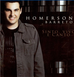 CD Sinto, Vivo E Canto - Homerson Barreto