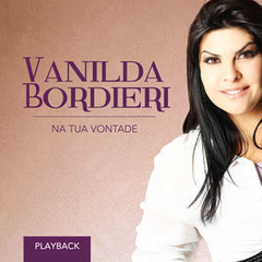 CD Vanilda Bordieri | Na Tua Vontade *Playback