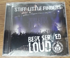 Stiff Little Fingers - Best Served Loud