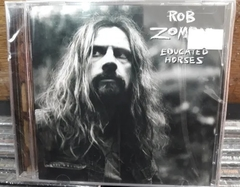 Rob Zombie - Educated Horses
