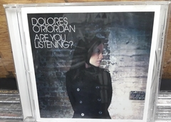 Dolores O'Riordan - Are You Listening