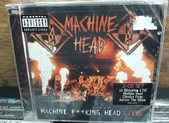 Machine Head - Machine Fucking Head Live 2 CD´S