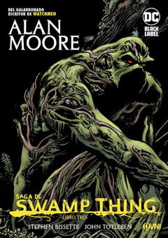 DC Black Label - Saga de Swamp Thing: Libro tres