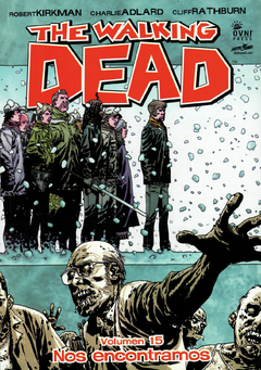 The Walking Dead vol. 15: Nos encontramos