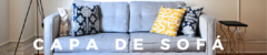 Banner da categoria CAPA DE SOFA