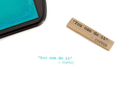 "Carimbo - ""You can do it"" - Coffee"