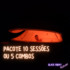 10 Sessões | BLACK FRIDAY